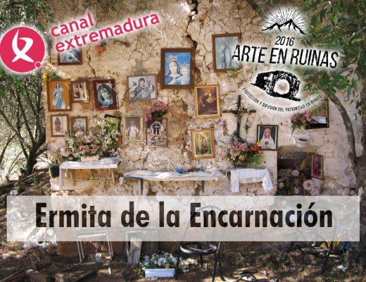 Hoy en Canal Extremadura la ermita de la Encarnación
